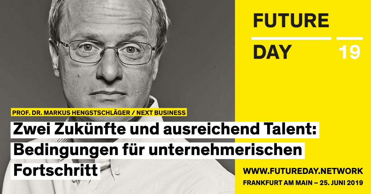 Markus Hengstschläger ist beim Future Day 2019 in Frankfurt dabei.